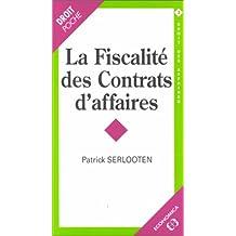 La fiscalité des contrats d'affaires