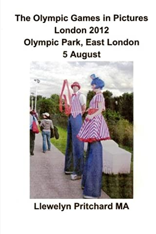 The Olympic Games in Pictures London 2012 Olympic Park, East London 5 August (Photo Albums)