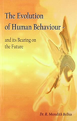 The Evolution of Human Behaviour: And Its Bearing on the Future