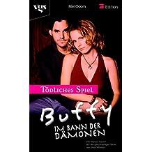 Buffy, Im Bann der Dämonen : Mörderisches Spiel