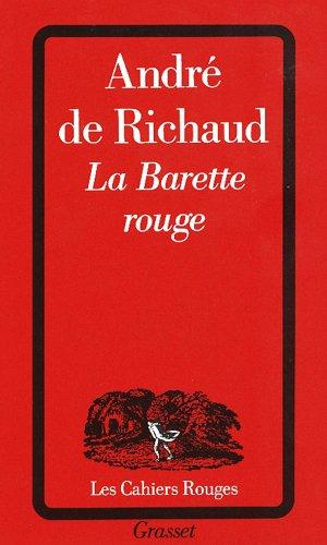 La Barette rouge (Cahiers Rouges) -