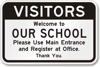 PotteLove Visitors. Welcome to Our School. Bitte verwenden Sie den Haupteingang und registrieren Sie Sich im Büro. Schild, 45,7 x 30,5 cm -