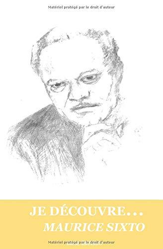 Je découvre Maurice Sixto par  Mirline Pierre