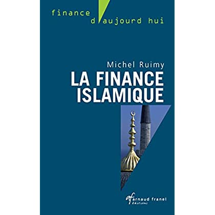 La finance islamique: Guide et analyses (Finance d'aujourd'hui)