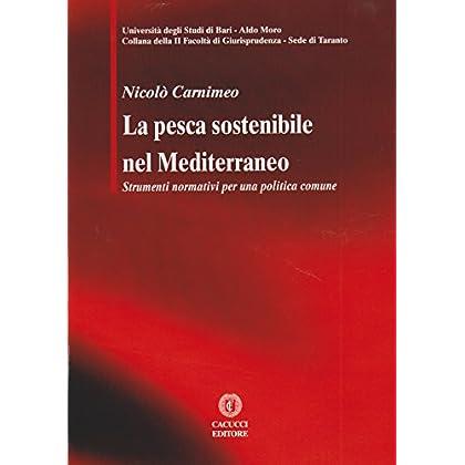La Pesca Sostenibile Nel Mediterraneo