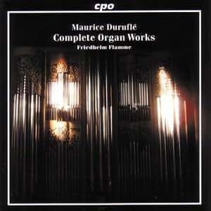 Maurice Duruflé: Complete Organ Works [Hybrid SACD]