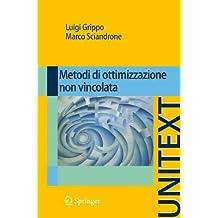 Metodi di ottimizzazione non vincolata (UNITEXT)