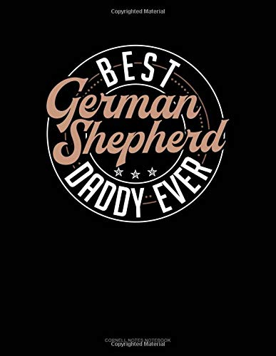 Best German Shepherd Daddy Ever: Cornell Notes Notebook por Jeryx Publishing
