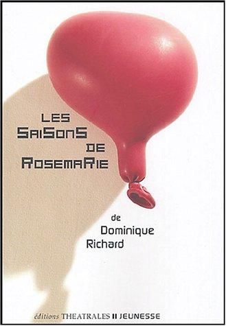 Les Saisons de Rosemarie par Dominique Richard