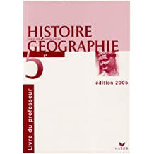 Histoire-Géographie 5e : Livre du professeur