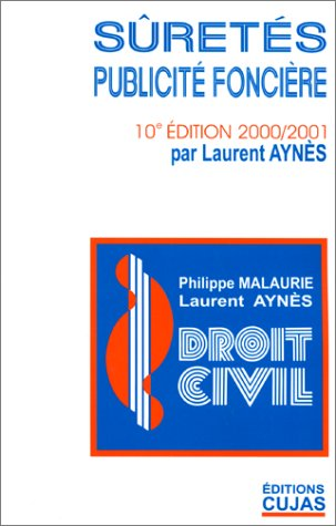 Droit civil, tome 9 : Sûretés - Publicité foncière, 10e édition
