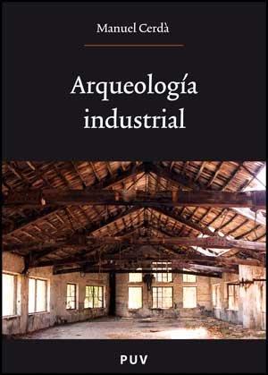 Arqueología industrial (Oberta)
