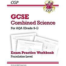 Grade 9-1 GCSE Combined Science: AQA Exam Practice Workbook - Foundation (CGP GCSE Combined Science 9-1 Revision)