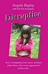 Disruptive: How I triumphed over years of abuse from those who were supposed to protect me