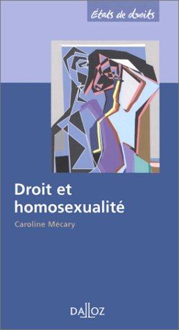 Droit et homosexualité par Caroline Mécary