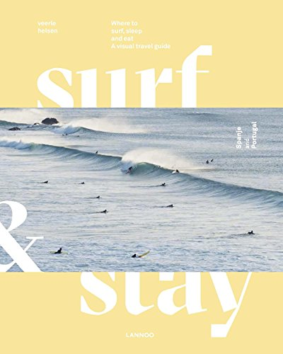 Surf & Stay. Spain and Portugal (English Edition)