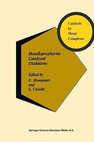 [(Metalloporphyrins Catalyzed Oxidations)] [Edited by F. Montanari ] published on (February, 1994)