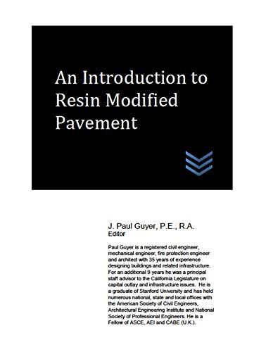 An Introduction to Resin Modified Pavement (English Edition)