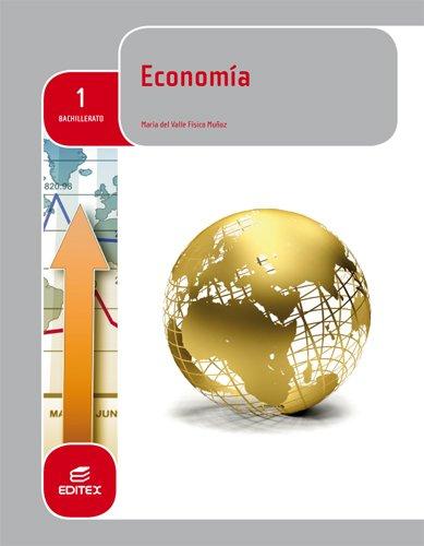 Economía 1º Bachillerato (LOMCE) - 9788490785058 por María del Valle Físico Muñoz
