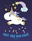 Make Your Own Magic 2019 Planner: 2019 Yearly Planner Monthly Calendar With Daily Weekly Organizer To Do List (Unicorn)