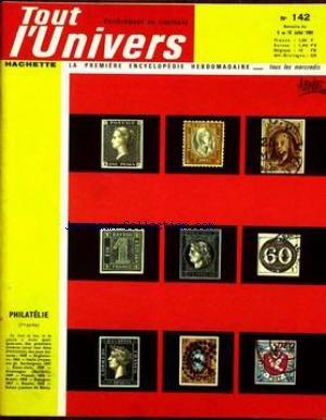 TOUT L'UNIVERS [No 142] du 08/07/1964 - PHILATELIE - FLEURS DE CIMES - LES CHARENTES - LES DENTS - LA MEDITERRANEE - HISTOIRE DE L'ALLEMAGNE - LES TRAVUX DE GALILEE - LA BATAILLE DE CANNES - LES GRANDES INVASOINS BARBARES. par Collectif