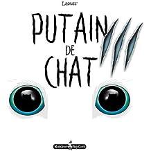 Putain de Chat T03
