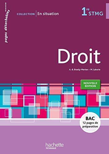 En situation Droit 1re STMG - Livre élève consommable - Ed. 2015 par Anne-Bénédicte Branly-Merten