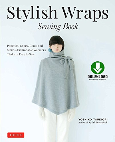Book: Ponchos, Capes, Coats and More - Fashionable Warmers that are Easy to Sew (Download for Patterns to Print) (English Edition) ()