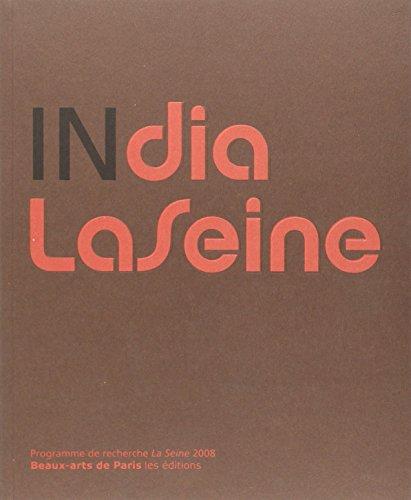 India la Seine Programme de Recherche la Seine 2008