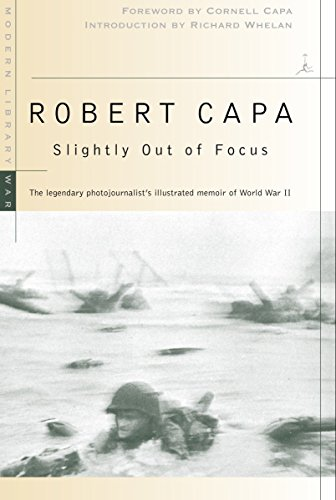 Slightly Out of Focus (Modern Library) por Robert Capa