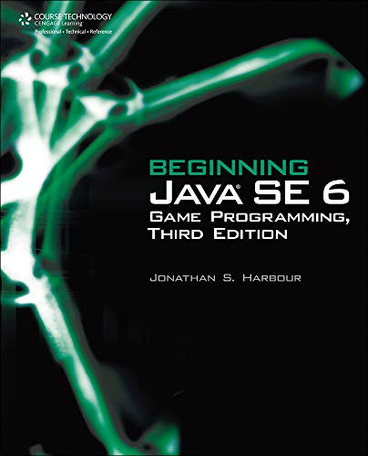 Beginning Java Se 6 Game Programming por Jonathan S. Harbour