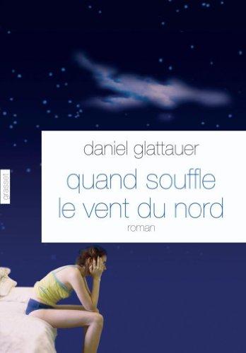 Quand souffle le vent du nord (Littérature Etrangère) (French Edition)