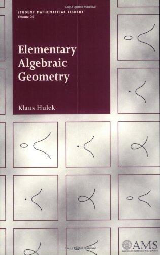 Elementary Algebraic Geometry (Student Mathematical Library) por Klaus Hulek