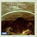 E. T. a. Hoffmann : Arlequin Ballet, Overtures