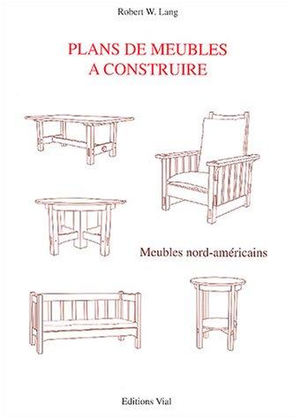 Plans de meubles à construire : meubles nord américains