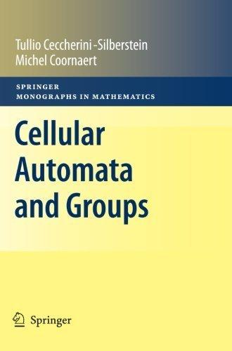 Cellular Automata and Groups (Springer Monographs in Mathematics) by Tullio Ceccherini-Silberstein (2012-11-18)