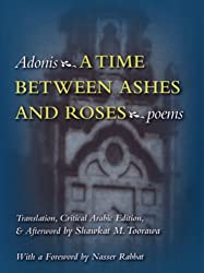 A Time Between Ashes and Roses (Middle East Literature In Translation)