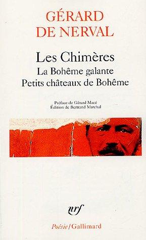 Les Chimères - La Bohême galante - Petits châteaux de Bohême