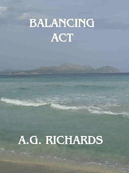 Balancing Act by [Richards, A.G.]