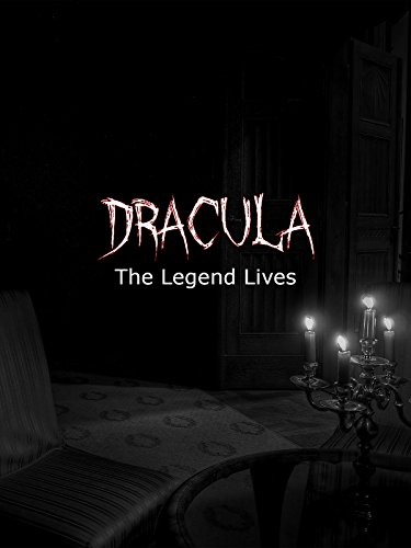 Dracula: The Legend Lives - Amazon Dracula Instant