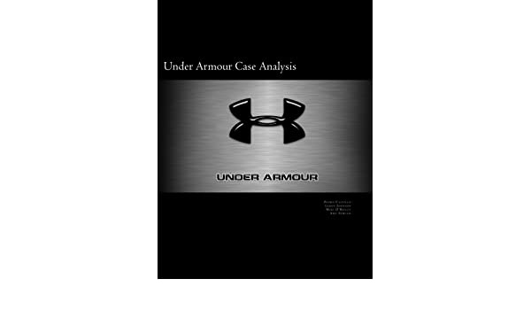Condimento auricular ornamento  Buy Under Armour Case Analysis Book Online at Low Prices in India | Under  Armour Case Analysis Reviews & Ratings - Amazon.in