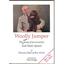Woolly Jumper - the True Story of an Eccentric Irish Water Spaniel (Rainbow Press 1992)