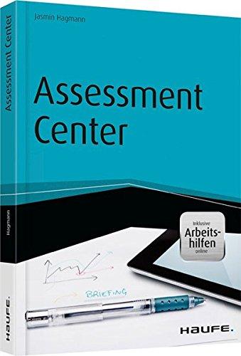 Assessment Center - inkl. Arbeitshilfen online (Haufe Fachbuch)