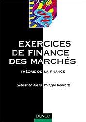 Exercices de finance des marchés. Théorie de la finance