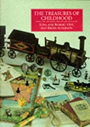 The Treasures of Childhood: Books, Toys and Games from the Opie Collection by Iona Opie (1995-04-20)