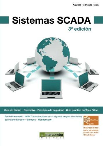Sistemas SCADA por AQUILINO RODRÍGUEZ PENIN