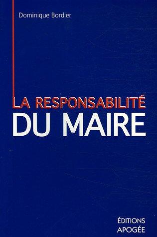 La responsabilité personnelle du maire par Dominique Bordier
