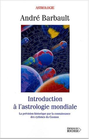 Introduction à l'astrologie mondiale