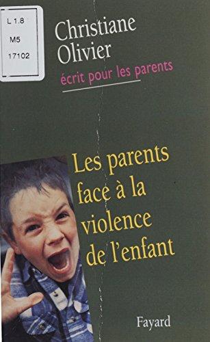 Les Parents face à la violence de l'enfant