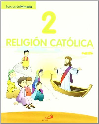 Proyecto Javerím, religión católica 2, Educación Primaria: (Libro del alumno) - 9788428537827